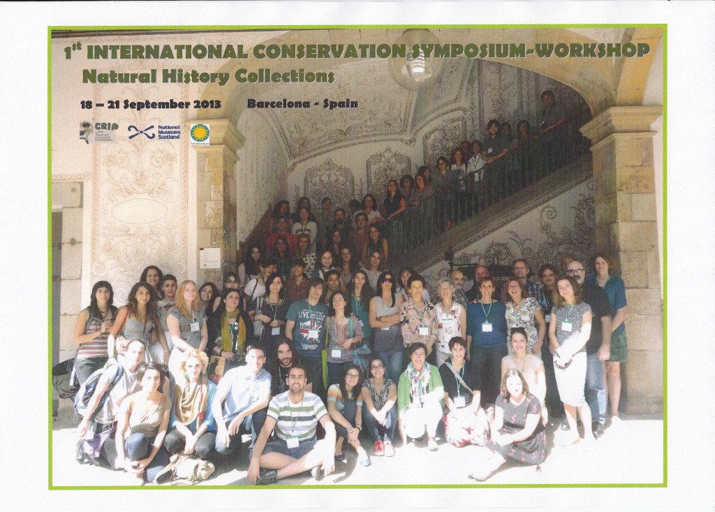 1st International Conservation Symposium-Workshop Natural History Collections A forum in Conservation, Restoration and Preparation Barcelona-Spain 18-21 September 2013